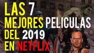 las mejores peliculas de netflix 2019