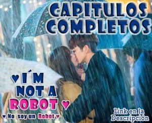no soy un robot capitulos completos online